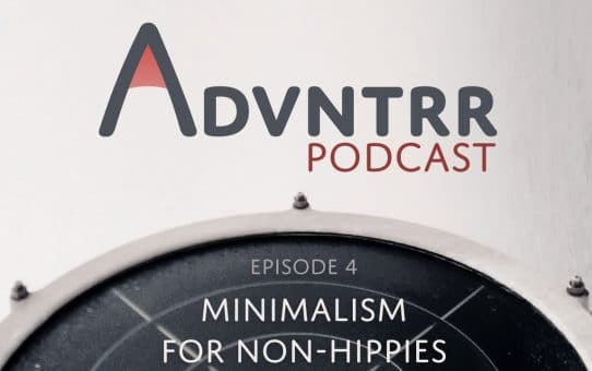 Minimalism for Non-Hippies - Episode 4